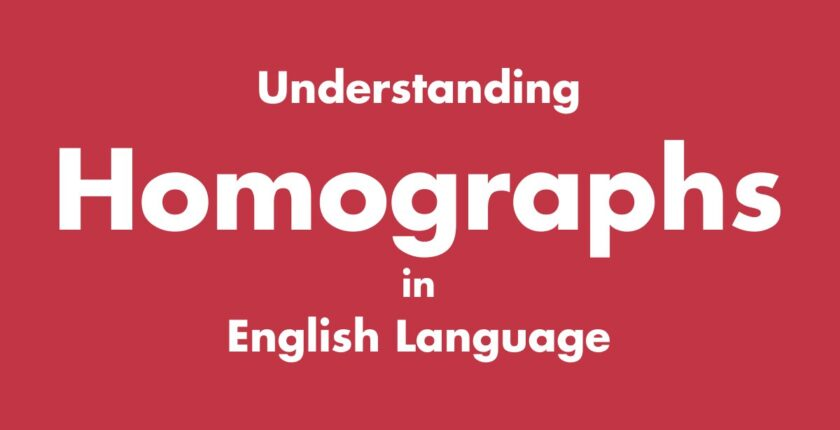 Understanding Homographs in English Language