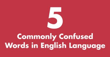 5 Commonly Confused Words in English Language